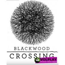 Blackwood Crossing (2017) XBOX360